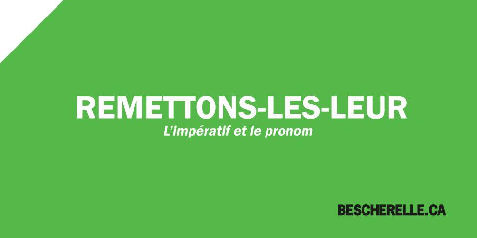 L Imperatif Et Les Pronoms Bescherelle